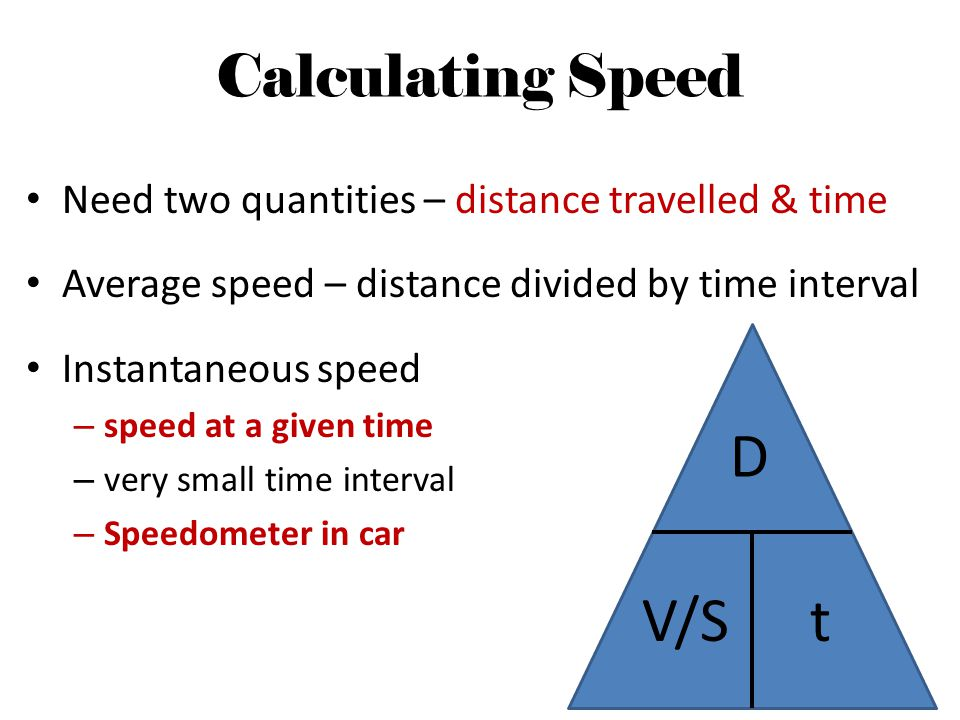 D V/S t Calculating Speed