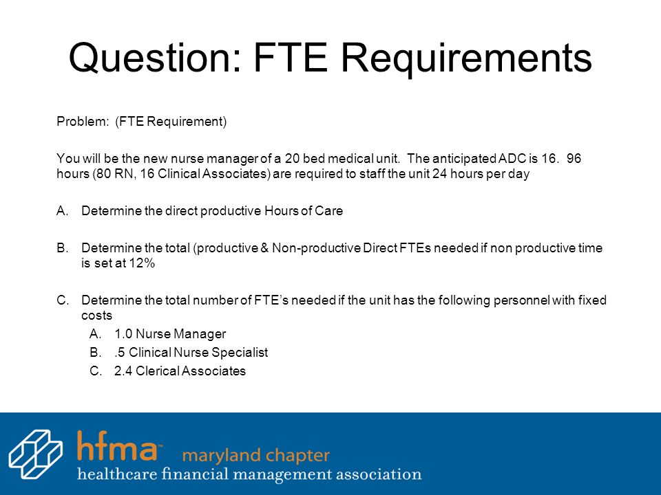 Question: FTE Requirements