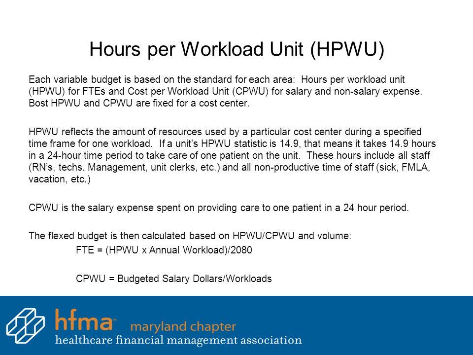 Hours per Workload Unit (HPWU)