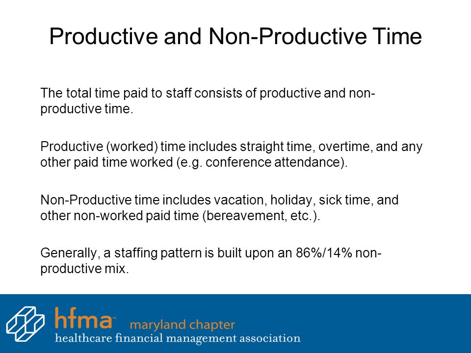 Productive and Non-Productive Time