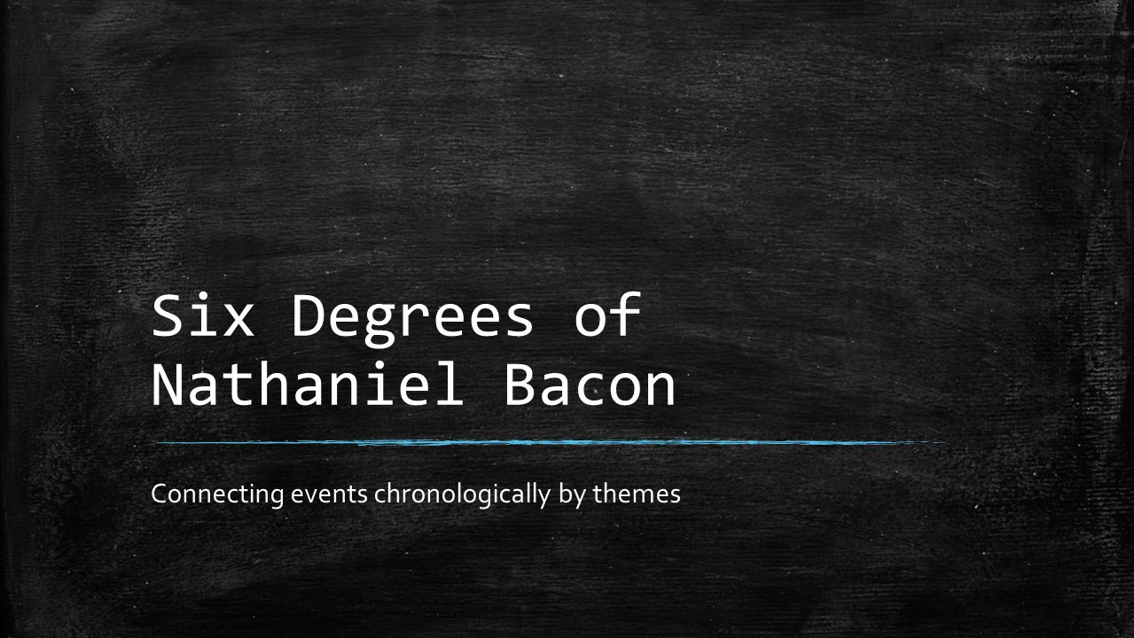 Six Degrees of Nathaniel Bacon