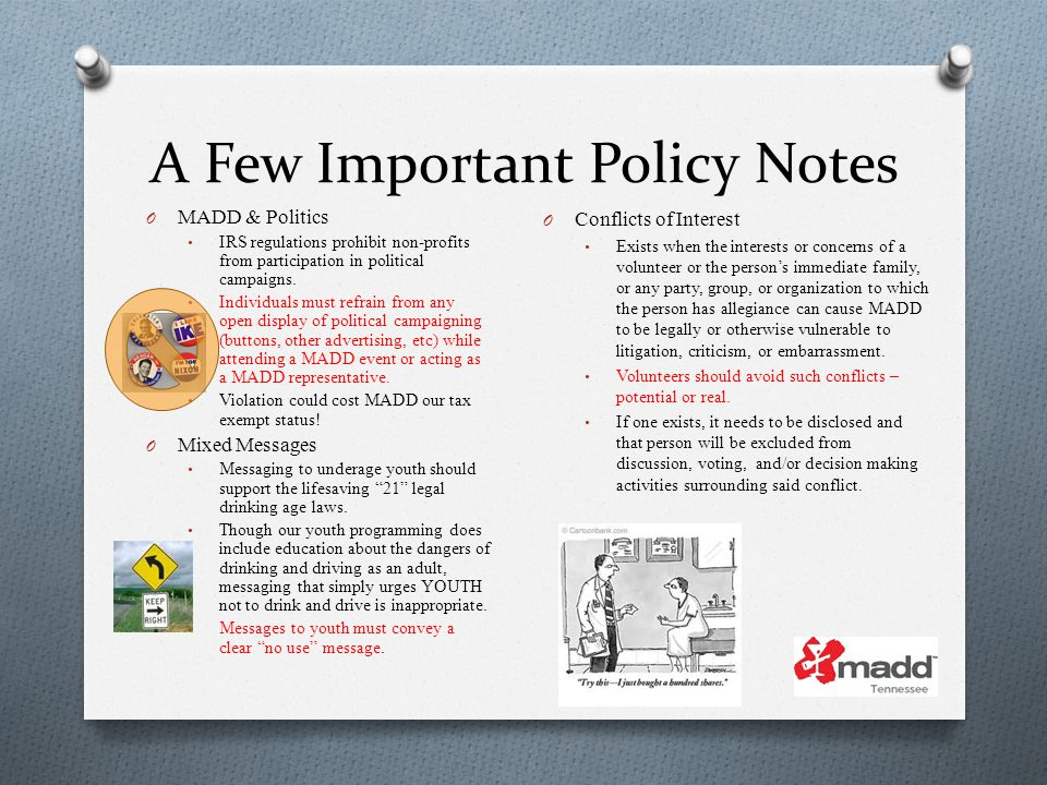 A Few Important Policy Notes