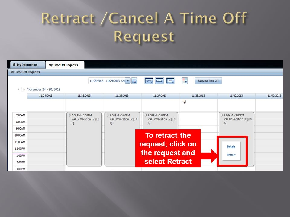 Retract /Cancel A Time Off Request