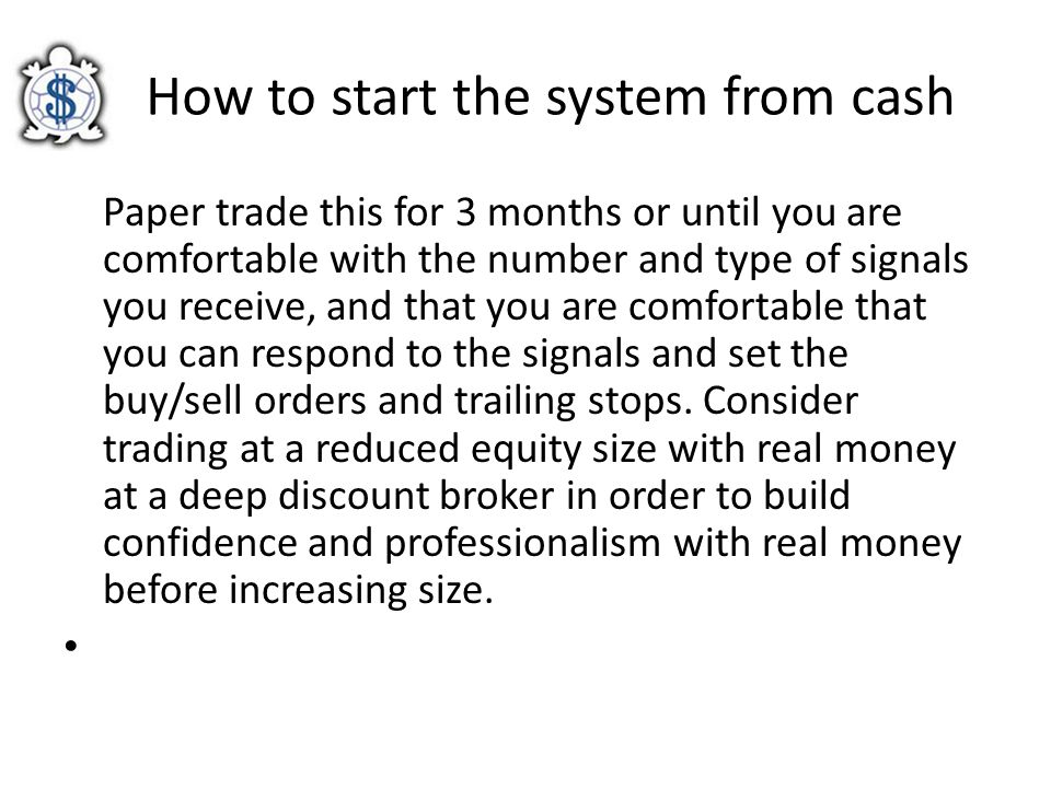How to start the system from cash