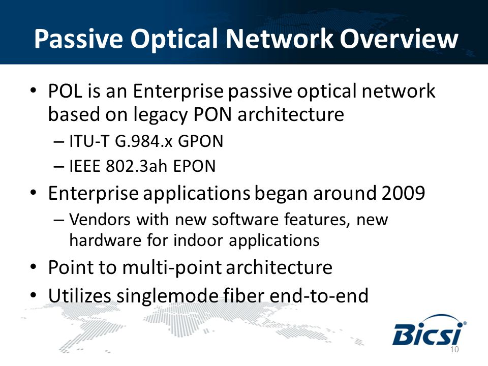 Passive Optical Network Overview