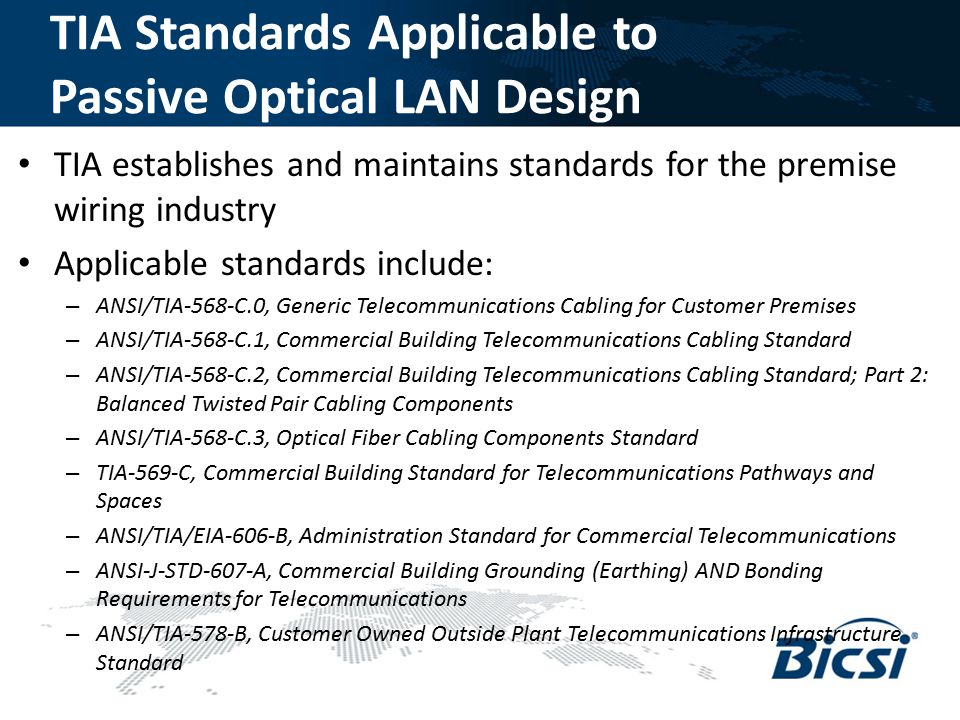 TIA Standards Applicable to Passive Optical LAN Design