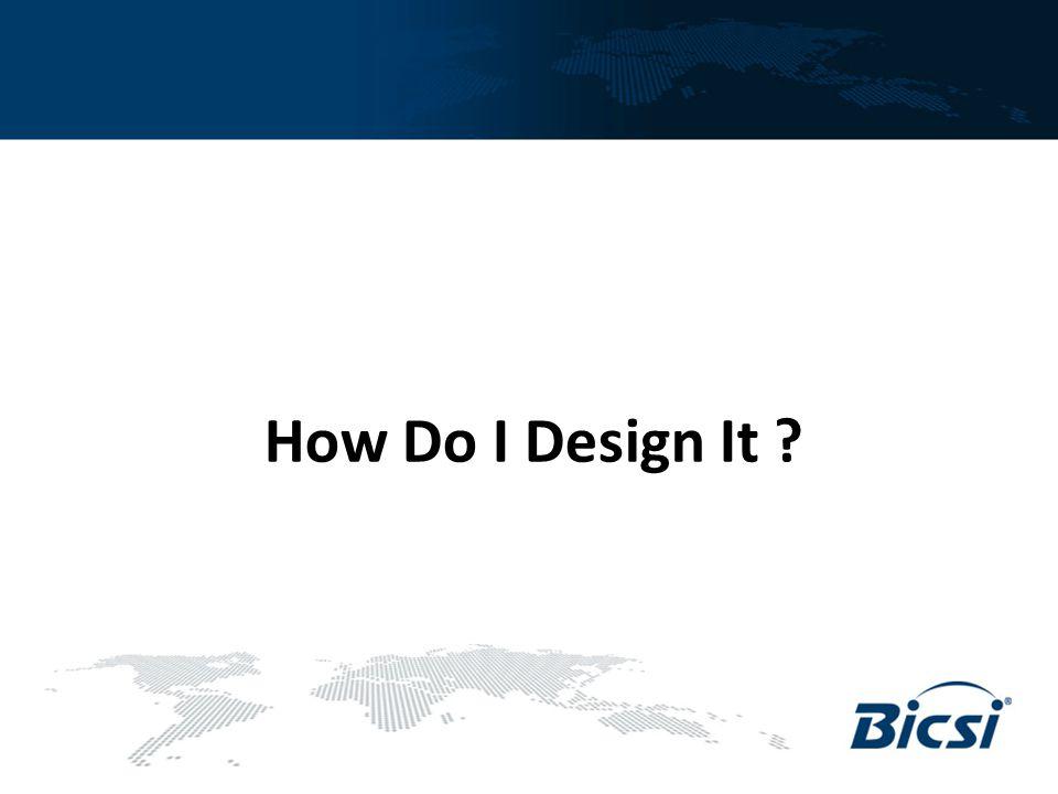 How Do I Design It