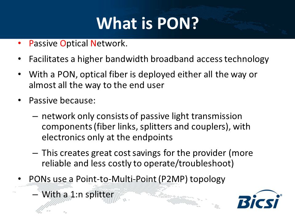 What is PON Passive Optical Network.
