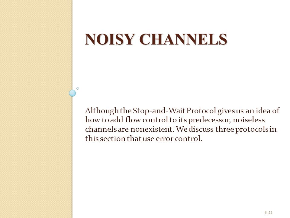 NOISY CHANNELS