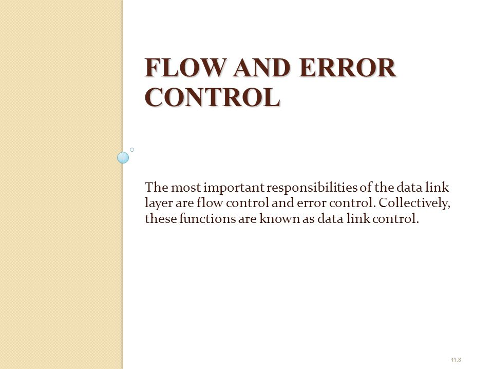 FLOW AND ERROR CONTROL