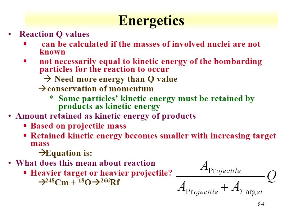 Energetics Reaction Q values