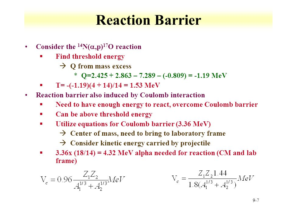 Reaction Barrier Consider the 14N(a,p)17O reaction