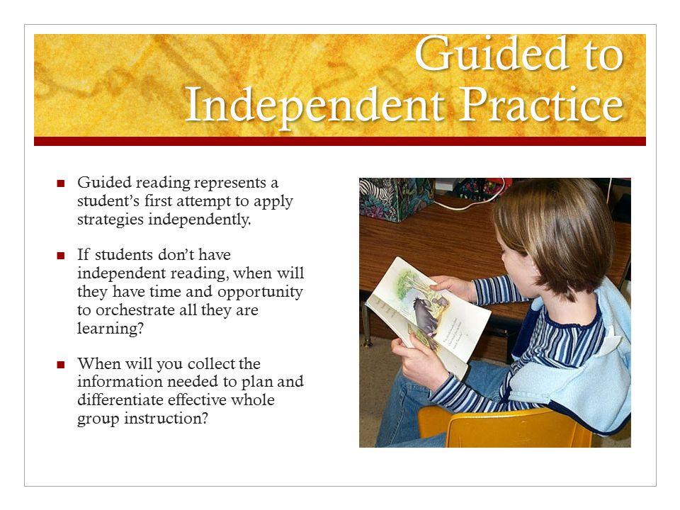 Guided to Independent Practice