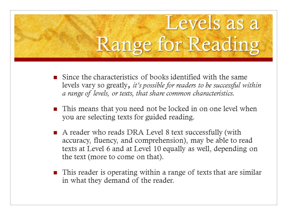 Levels as a Range for Reading