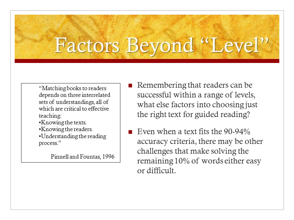 Factors Beyond Level