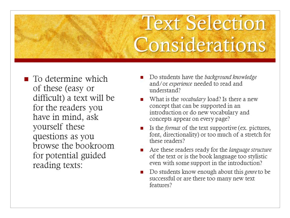 Text Selection Considerations