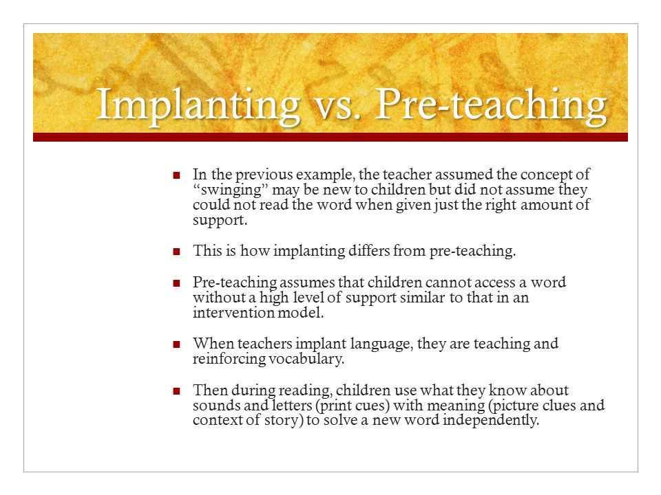 Implanting vs. Pre-teaching