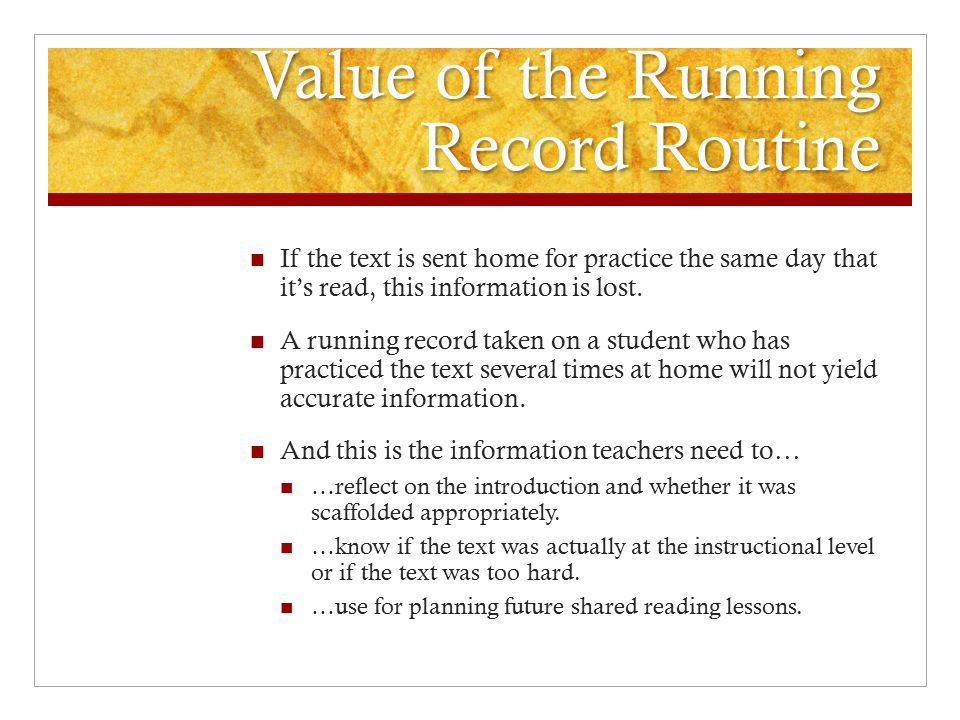 Value of the Running Record Routine