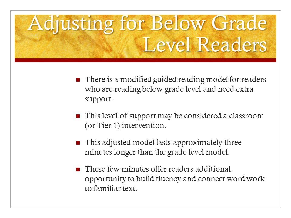 Adjusting for Below Grade Level Readers