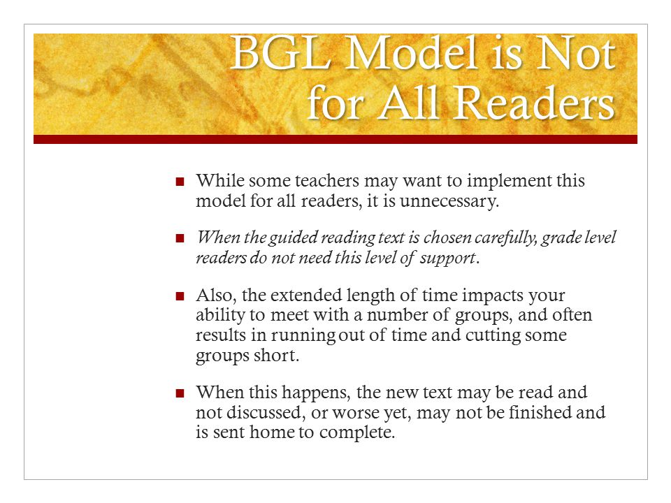 BGL Model is Not for All Readers