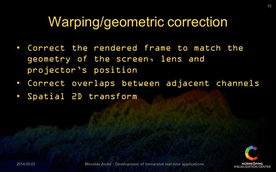 Warping/geometric correction