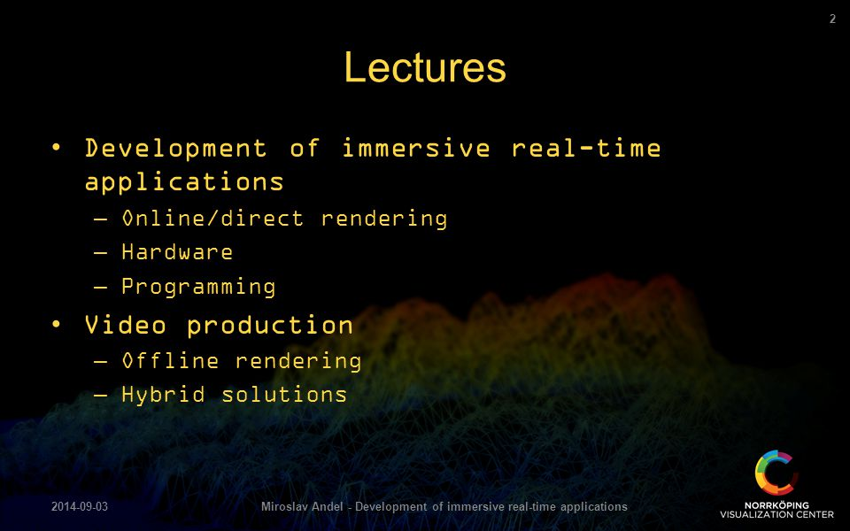 Miroslav Andel - Development of immersive real-time applications