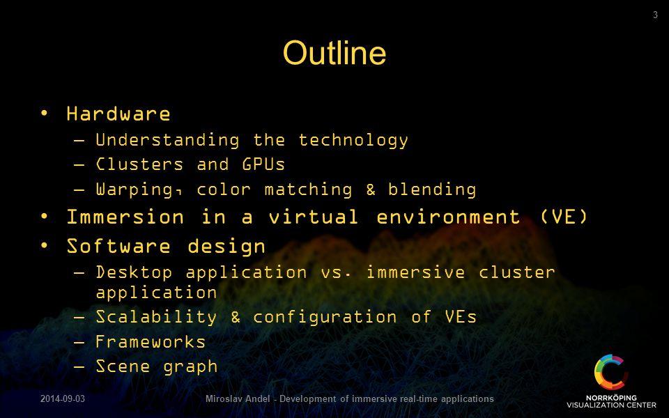 Miroslav Andel - Development of immersive real-time applications