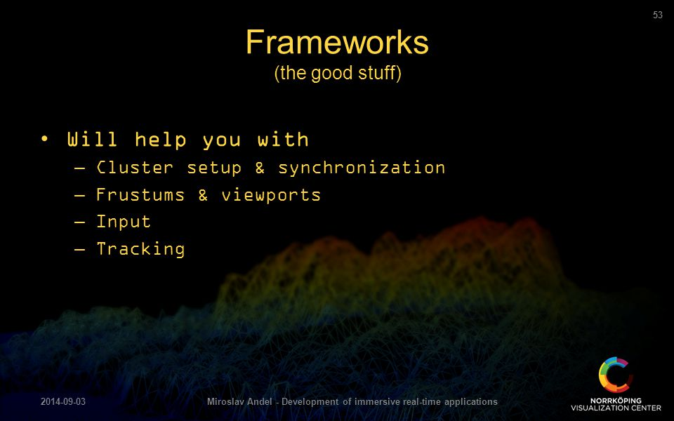 Frameworks (the good stuff)
