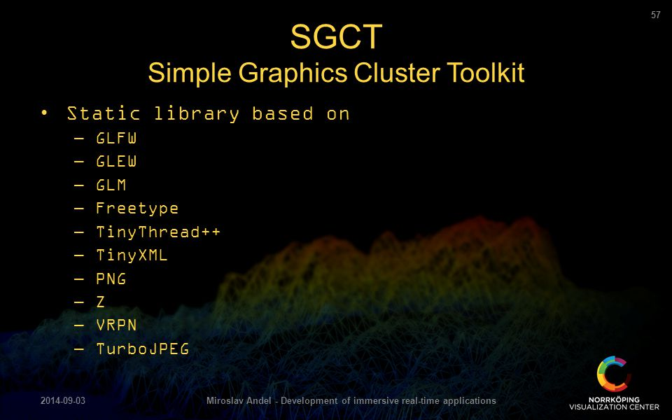 SGCT Simple Graphics Cluster Toolkit