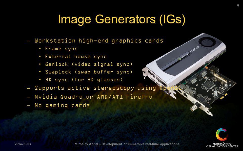 Image Generators (IGs)