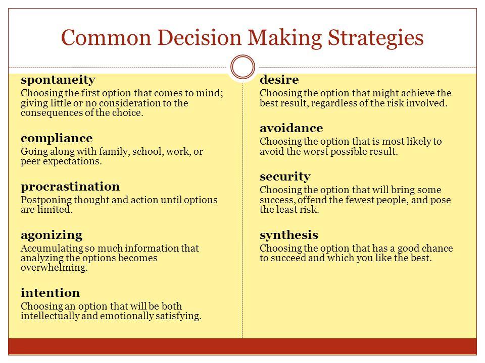 Common Decision Making Strategies
