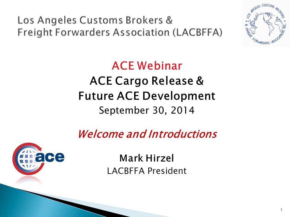 Los Angeles Customs Brokers & Freight Forwarders Association (LACBFFA)