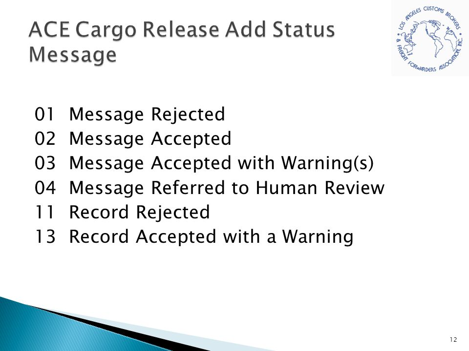 ACE Cargo Release Add Status Message