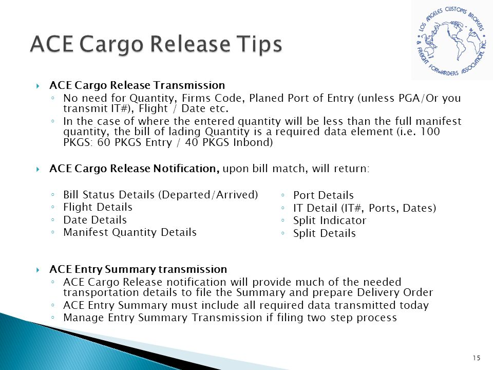 ACE Cargo Release Tips ACE Cargo Release Transmission