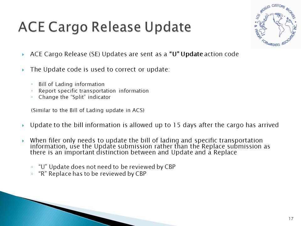 ACE Cargo Release Update