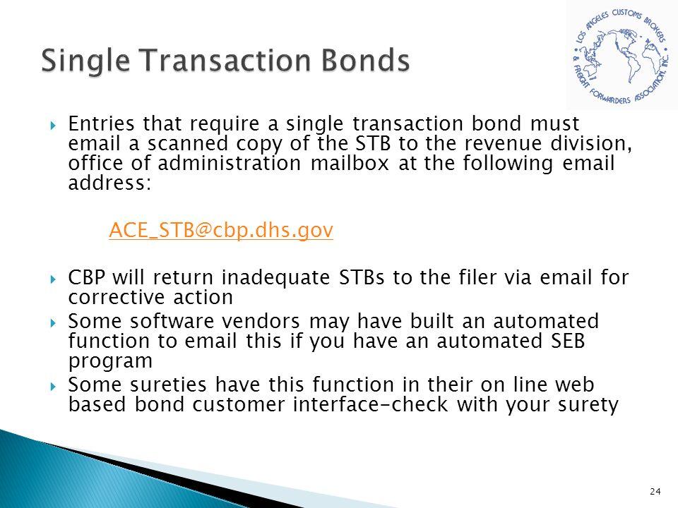 Single Transaction Bonds