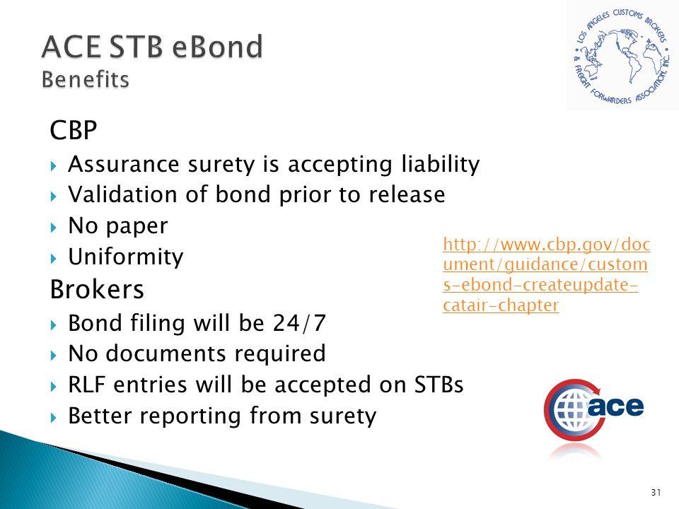 ACE STB eBond Benefits CBP Brokers