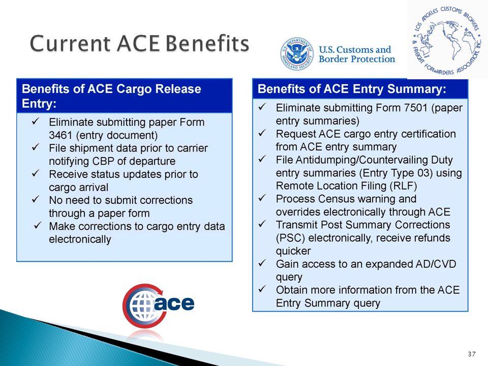 Current ACE Benefits