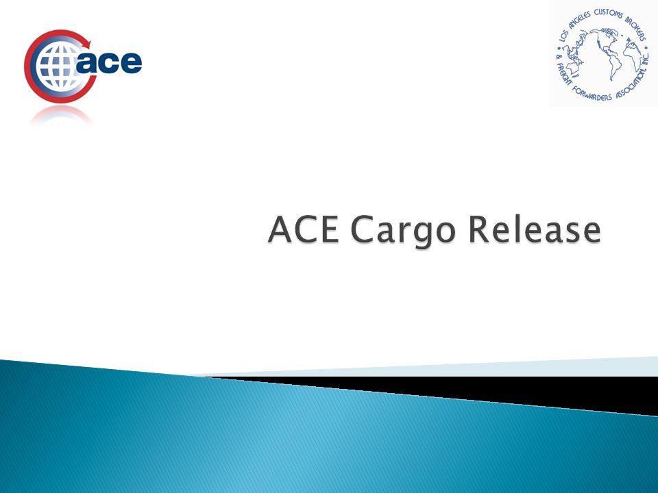 ACE Cargo Release