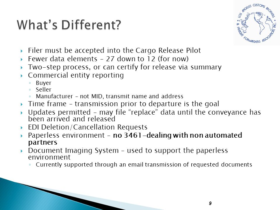 What's Different Filer must be accepted into the Cargo Release Pilot