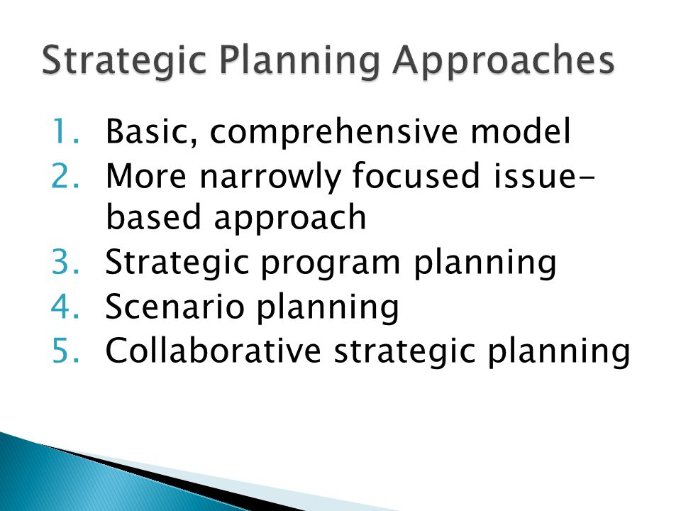 Strategic Planning Approaches