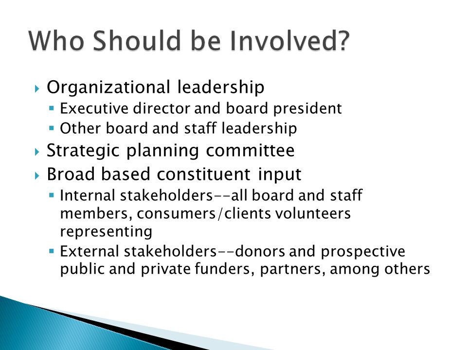 Who Should be Involved Organizational leadership