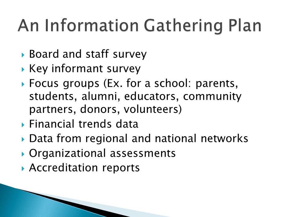 An Information Gathering Plan