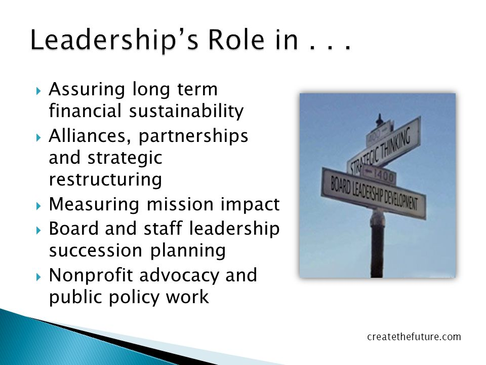 Leadership's Role in . . . Assuring long term financial sustainability
