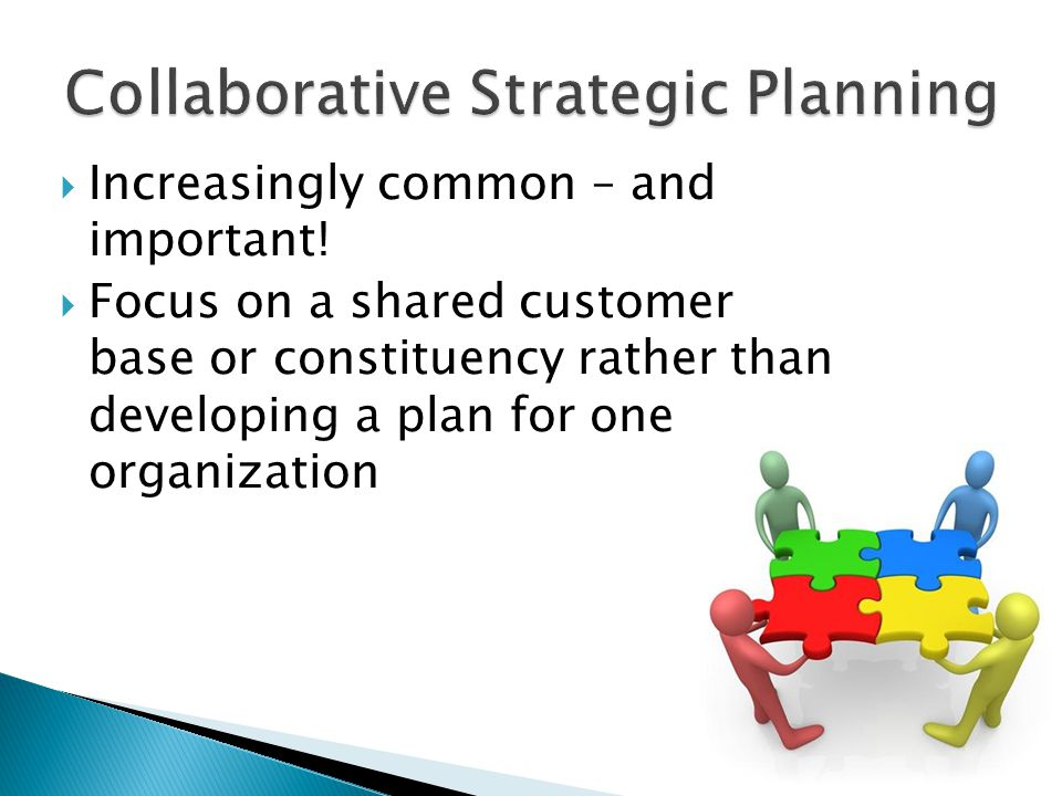 Collaborative Strategic Planning