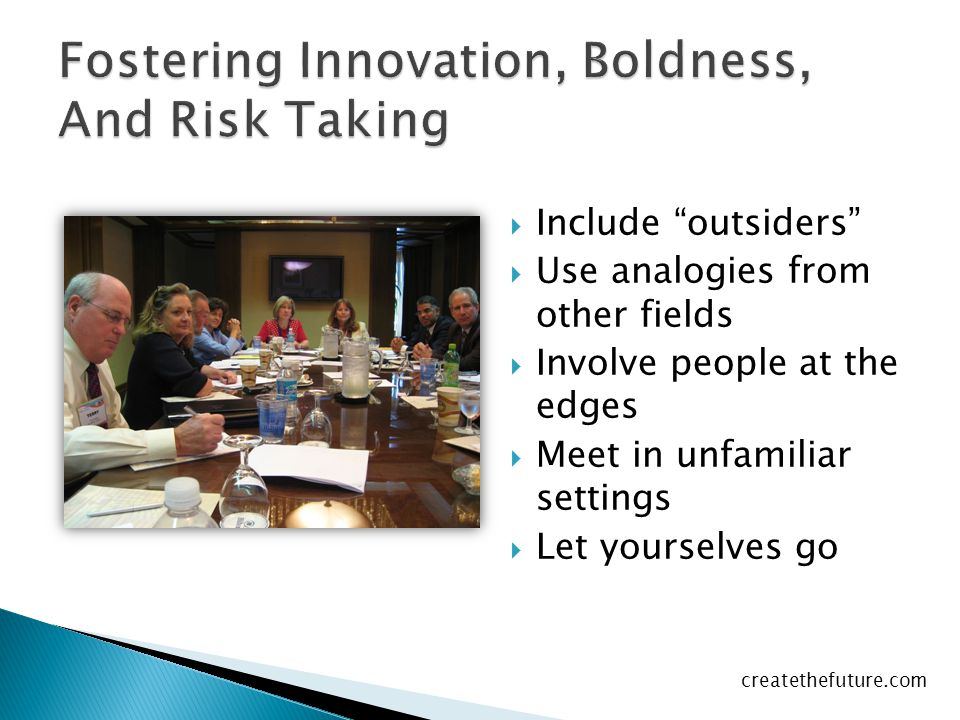 Fostering Innovation, Boldness, And Risk Taking
