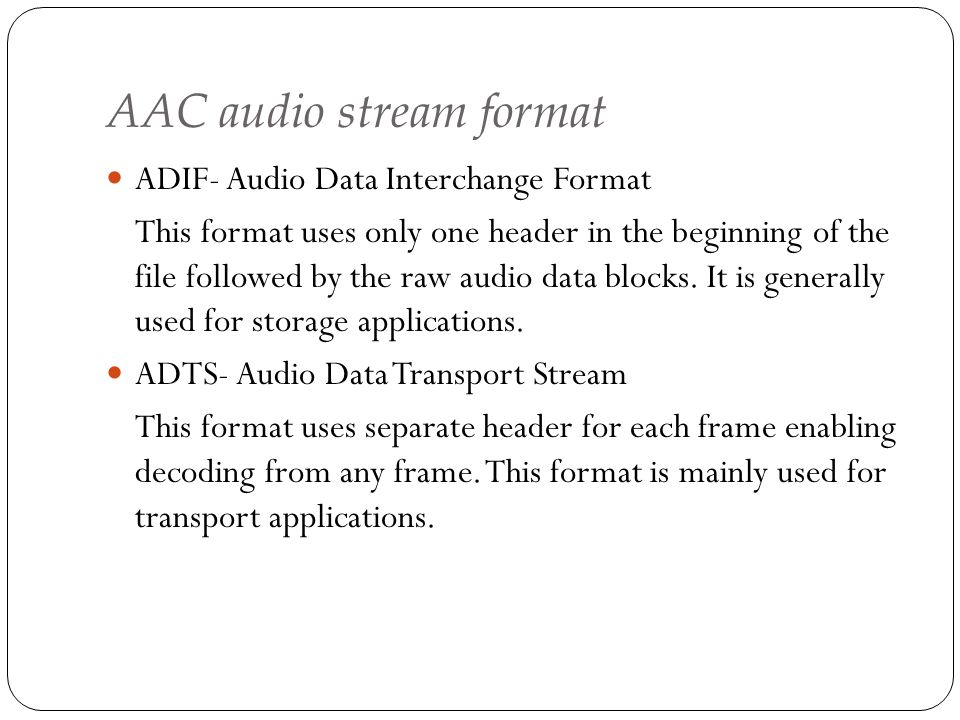 AAC audio stream format