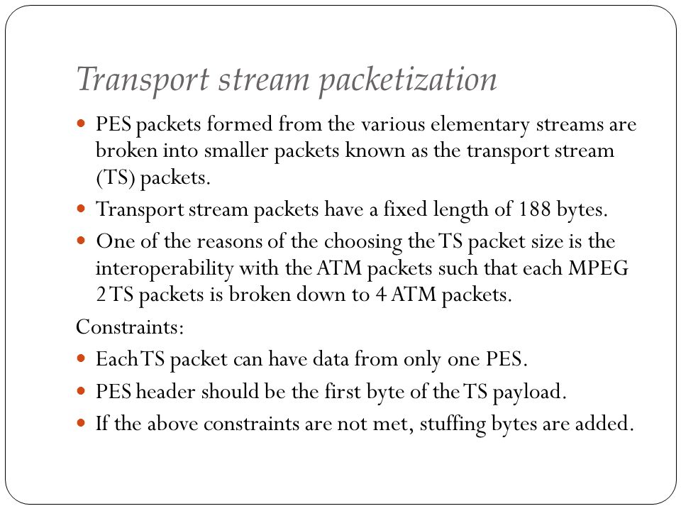 Transport stream packetization