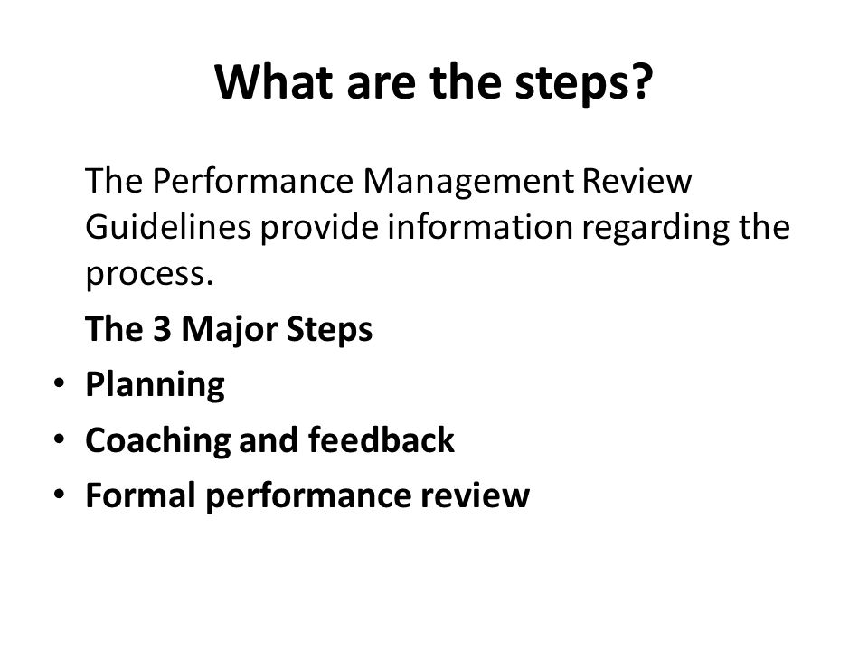 What are the steps The Performance Management Review Guidelines provide information regarding the process.