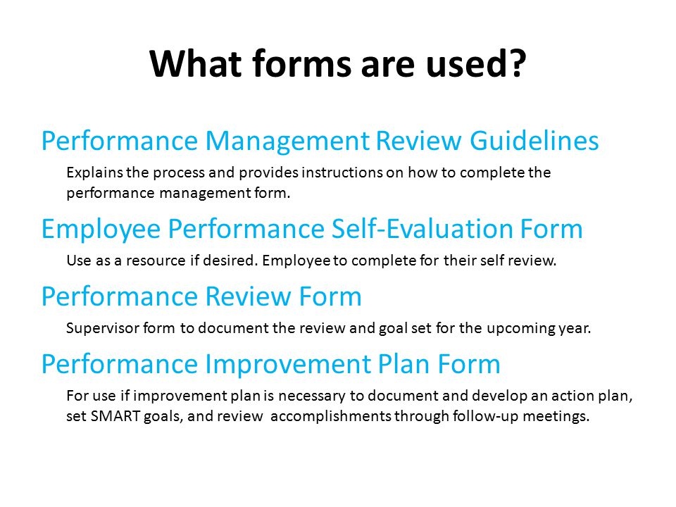 What forms are used Performance Management Review Guidelines
